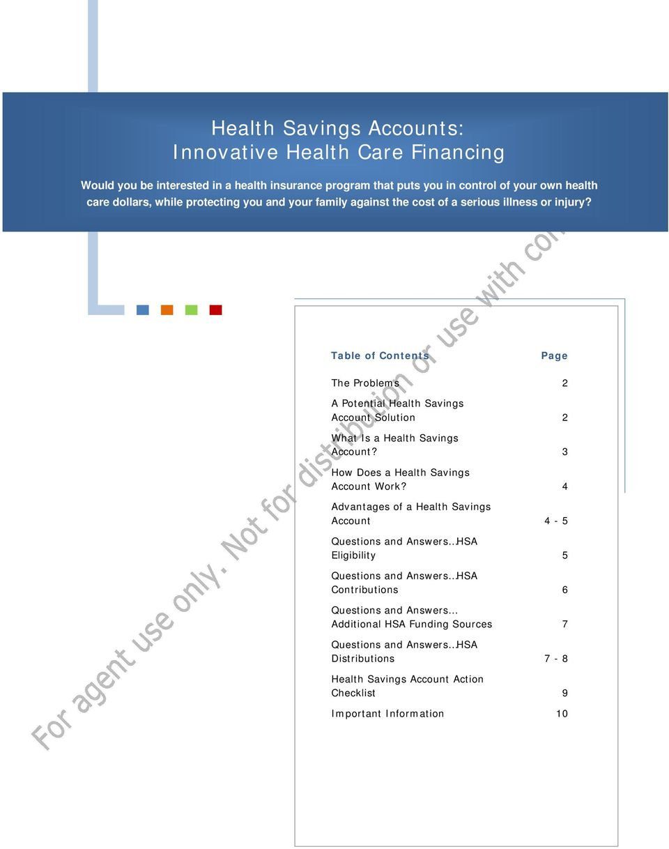 Table of Contents Page The Problems 2 A Potential Health Savings Account Solution 2 What Is a Health Savings Account? 3 How Does a Health Savings Account Work?
