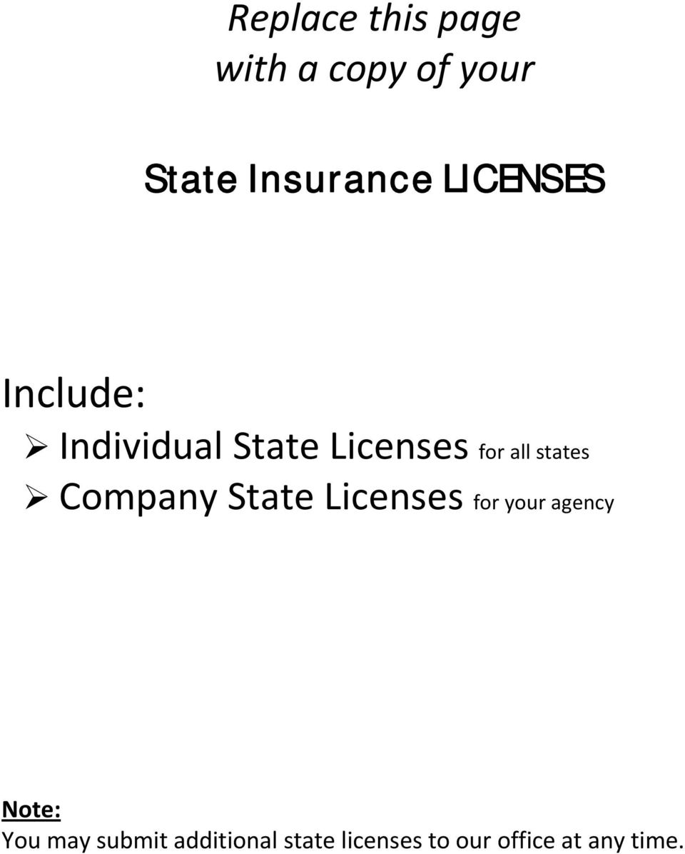 states Company State Licenses for your agency te: You