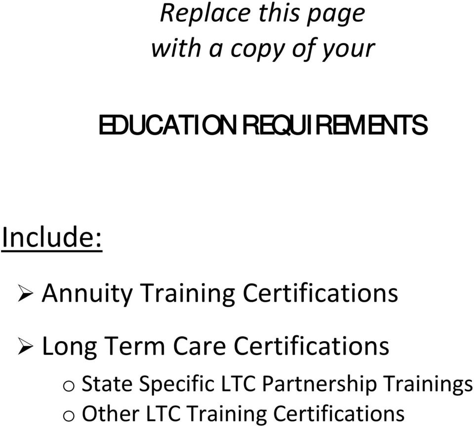 Certifications Long Term Care Certifications o State