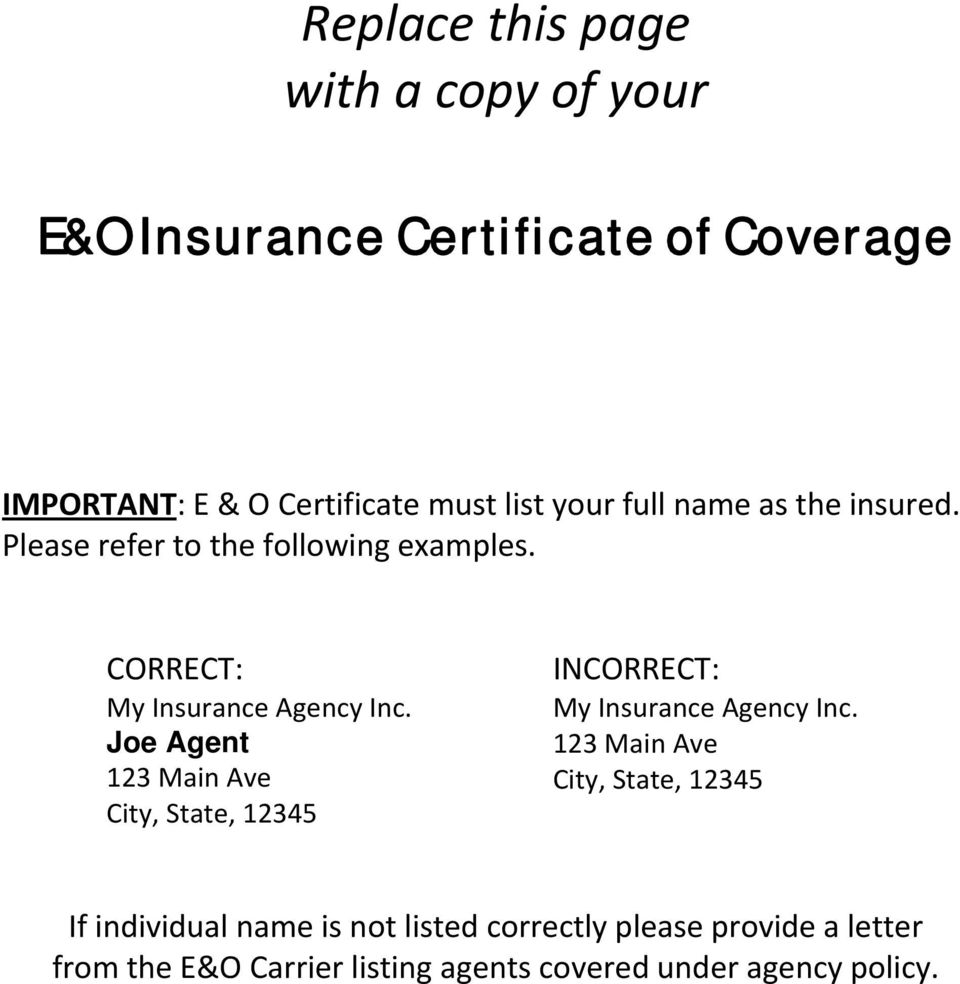 Joe Agent 123 Main Ave City, State, 12345 INCORRECT: My Insurance Agency Inc.