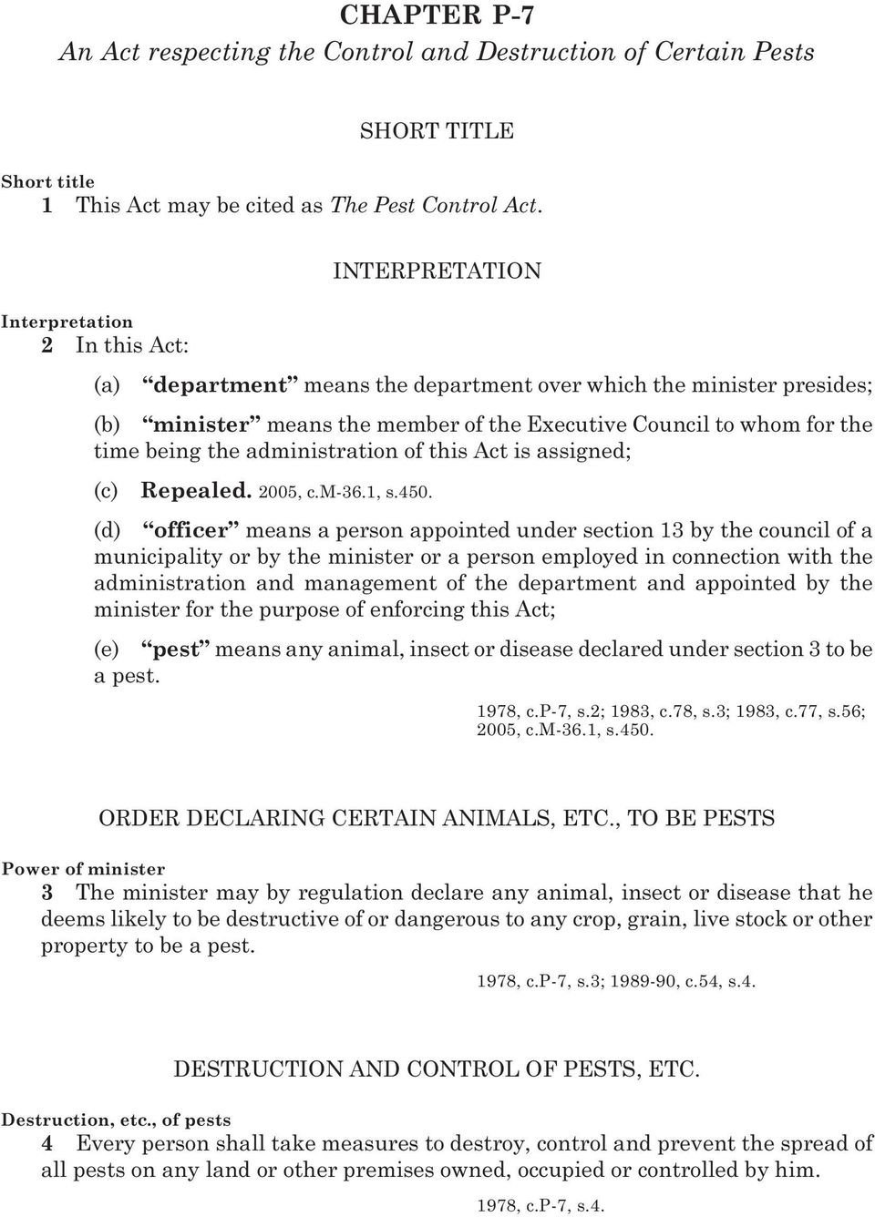 the administration of this Act is assigned; (c) Repealed. 2005, c.m-36.1, s.450.