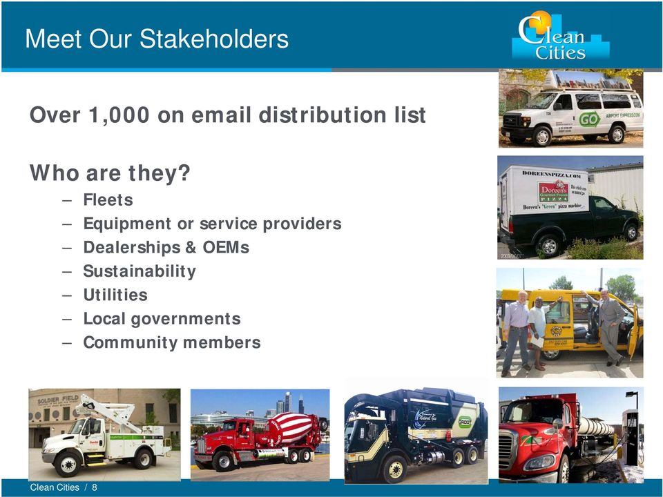 Fleets Equipment or service providers Dealerships &