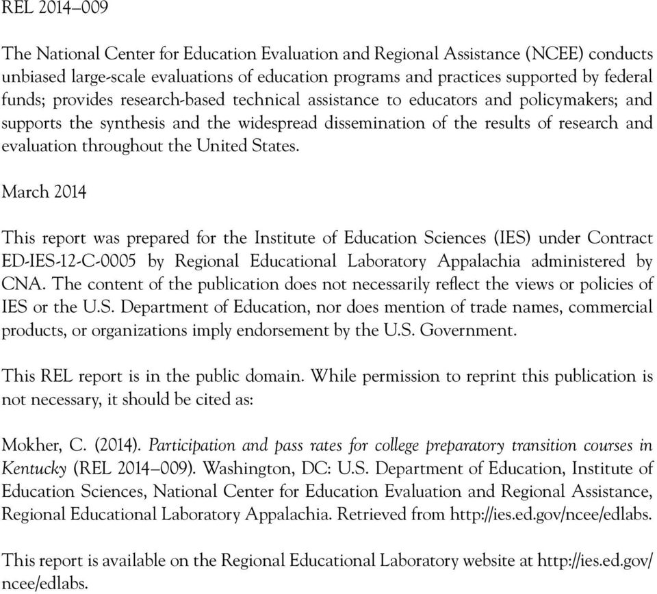 States. March 2014 This report was prepared for the Institute of Education Sciences (IES) under Contract ED-IES-12-C-0005 by Regional Educational Laboratory Appalachidministered by CNA.