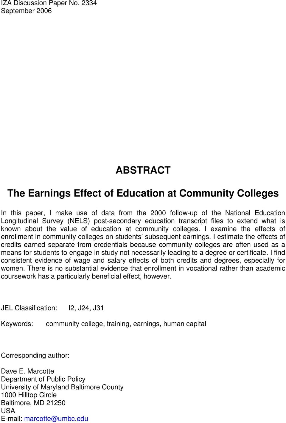 post-secondary education transcript files to extend what is known about the value of education at community colleges.