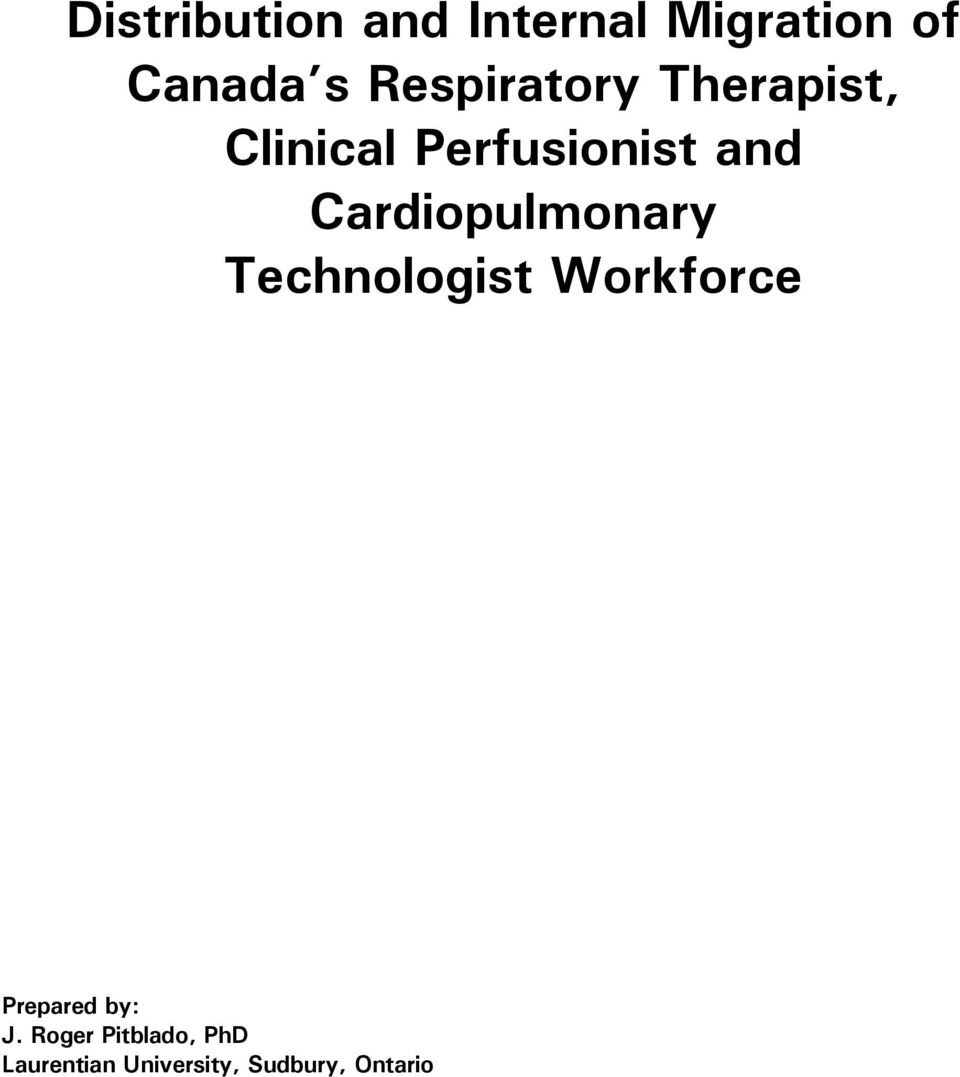 Cardiopulmonary Technologist Workforce Prepared by: