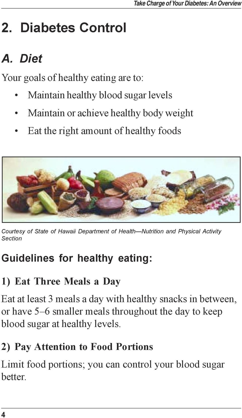 of healthy foods Courtesy of State of Hawaii Department of Health Nutrition and Physical Activity Section Guidelines for healthy eating: 1)