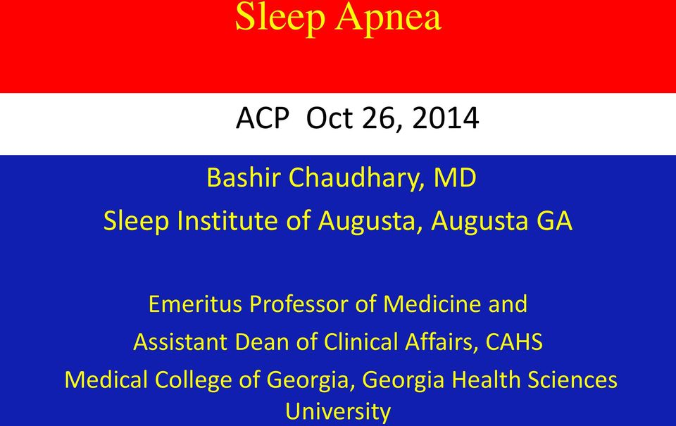 Medicine and Assistant Dean of Clinical Affairs, CAHS