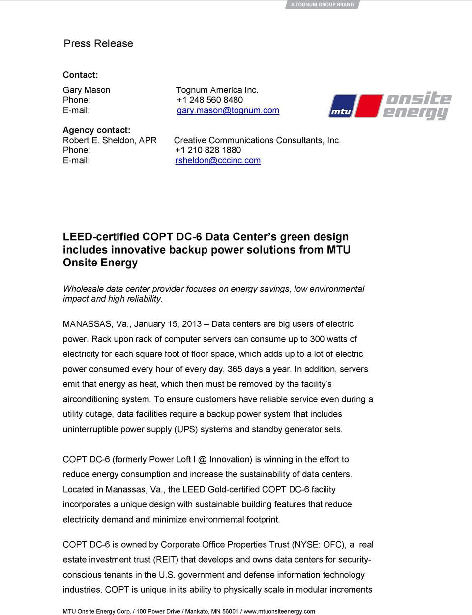 com LEED-certified COPT DC-6 Data Center s green design includes innovative backup power solutions from MTU Onsite Energy Wholesale data center provider focuses on energy savings, low environmental