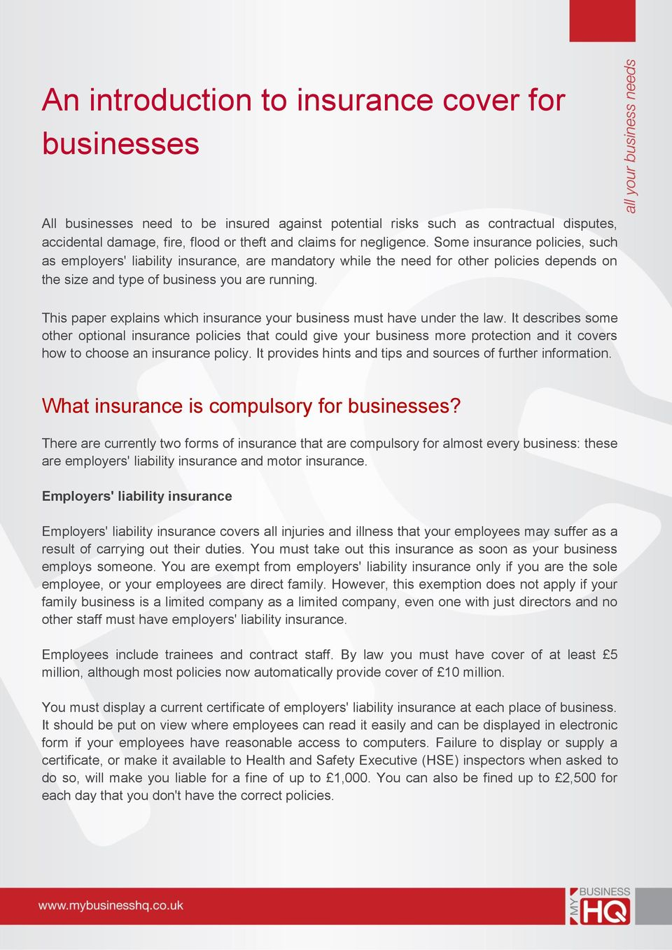 This paper explains which insurance your business must have under the law.