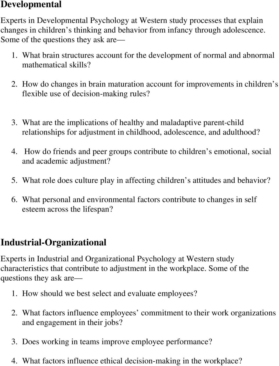 How do changes in brain maturation account for improvements in children s flexible use of decision-making rules? 3.