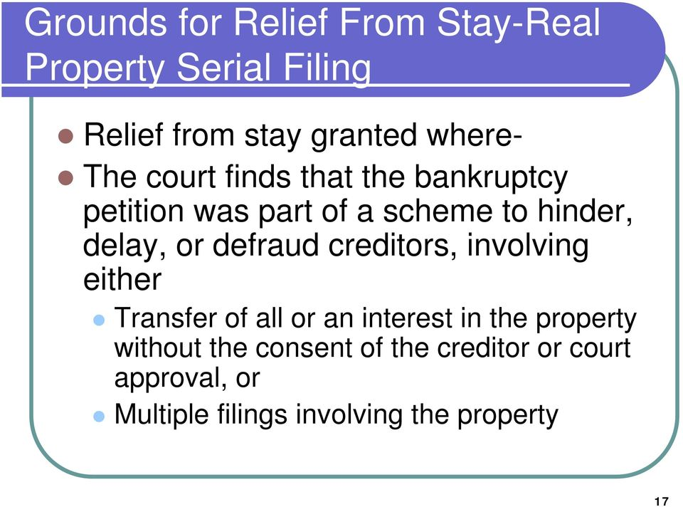 defraud creditors, involving either Transfer of all or an interest in the property