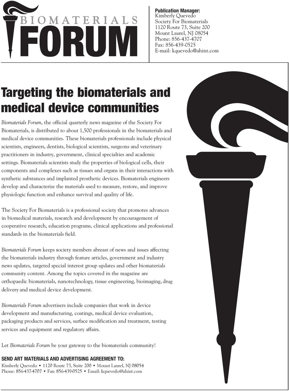 the biomaterials and medical device communities.
