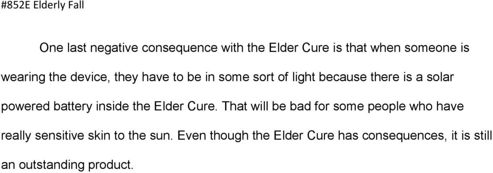 inside the Elder Cure.