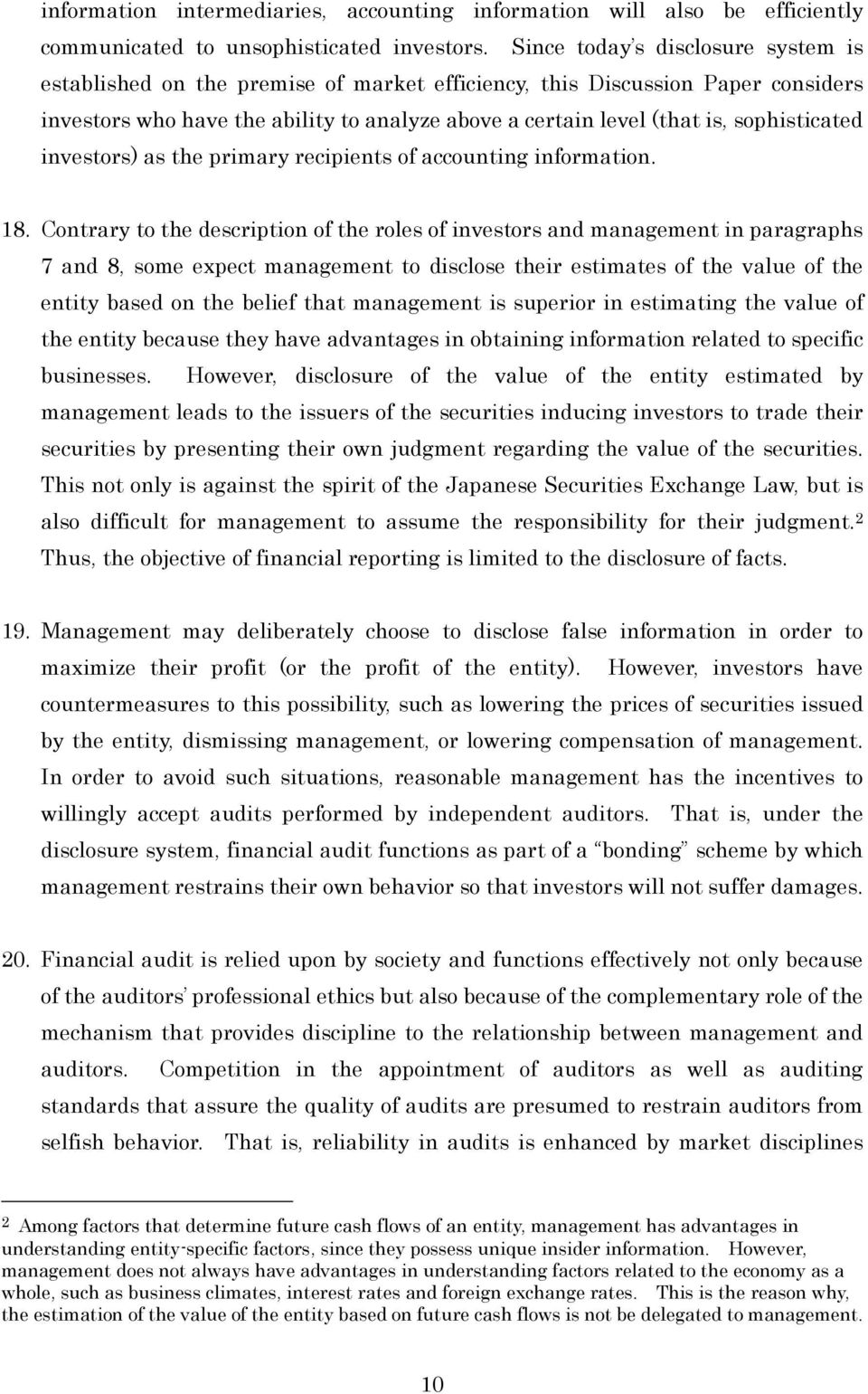 sophisticated investors) as the primary recipients of accounting information. 18.