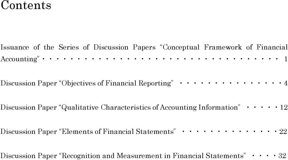 Qualitative Characteristics of Accounting Information 12 Discussion Paper Elements of