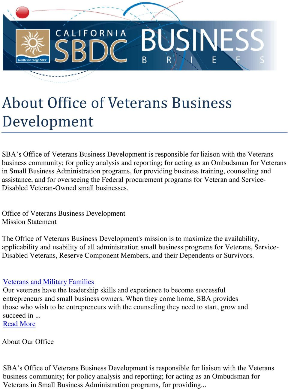 Veteran and Service- Disabled Veteran-Owned small businesses.