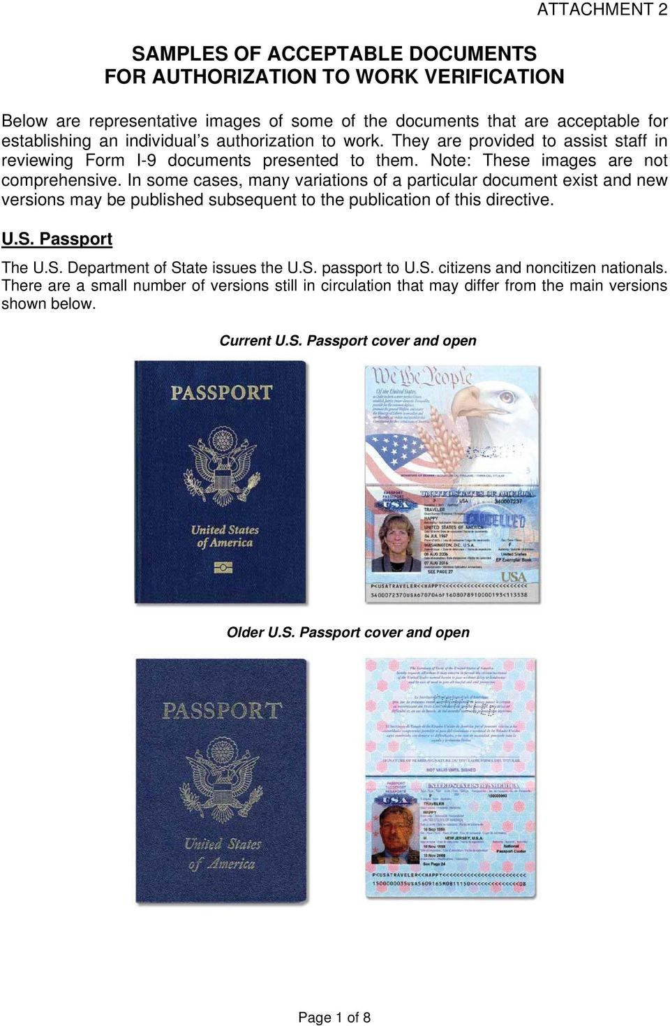 In some cases, many variations of a particular document exist and new versions may be published subsequent to the publication of this directive. U.S. Passport The U.S. Department of State issues the U.
