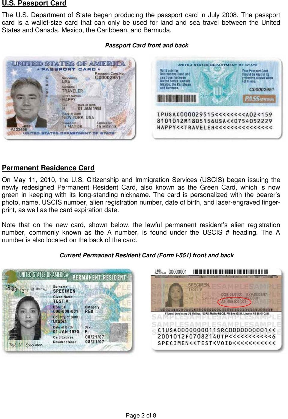 Passport Card front and back Permanent Residence Card On May 11, 2010, the U.S.
