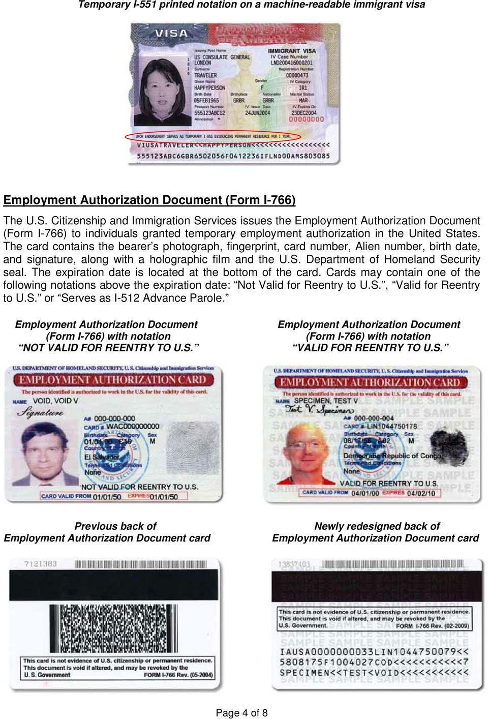 The card contains the bearer s photograph, fingerprint, card number, Alien number, birth date, and signature, along with a holographic film and the U.S. Department of Homeland Security seal.
