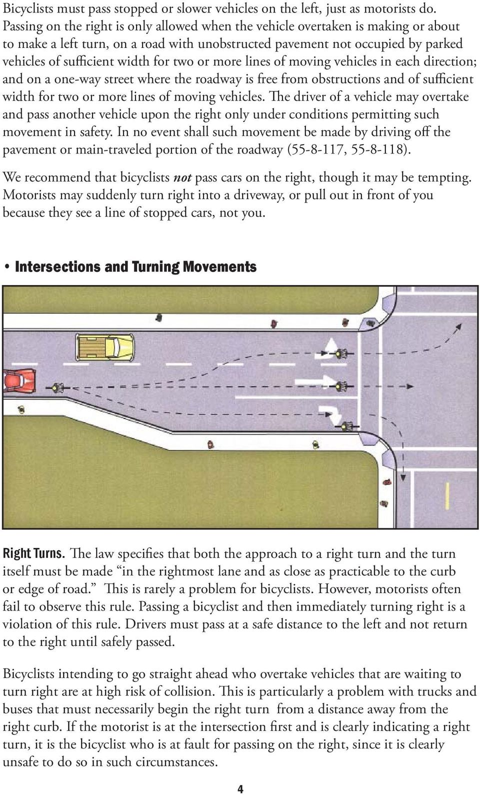 two or more lines of moving vehicles in each direction; and on a one-way street where the roadway is free from obstructions and of sufficient width for two or more lines of moving vehicles.