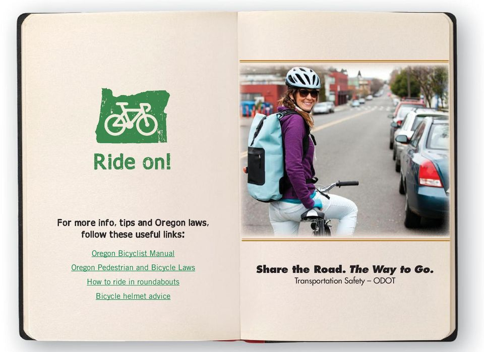 links: Oregon Bicyclist Manual Oregon Pedestrian and