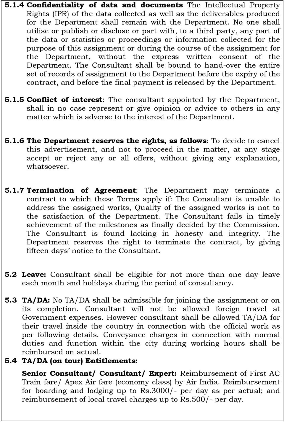 course of the assignment for the Department, without the express written consent of the Department.
