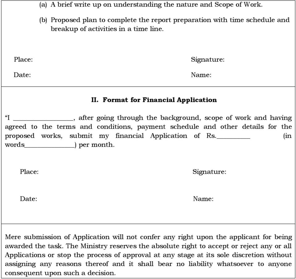 Format for Financial Application I, after going through the background, scope of work and having agreed to the terms and conditions, payment schedule and other details for the proposed works, submit