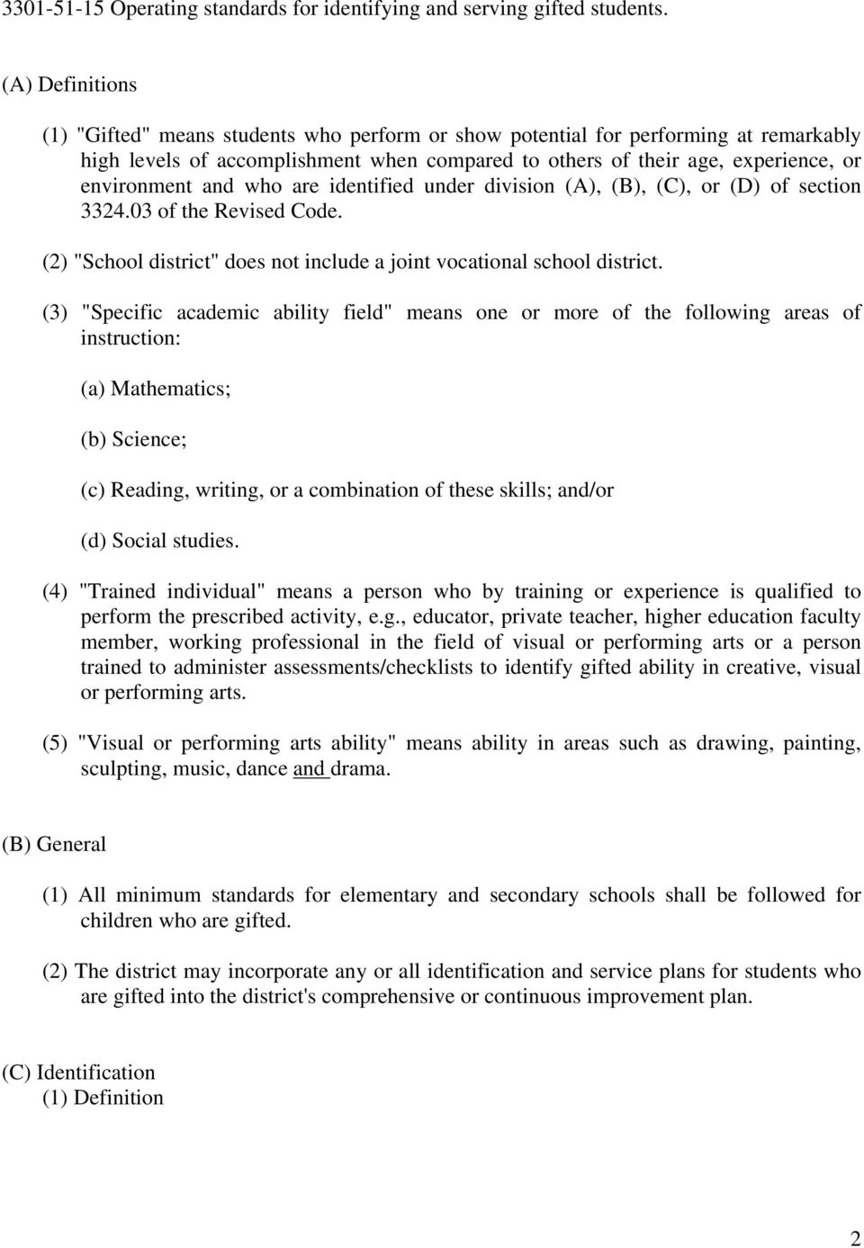 "and who are identified under division (A), (B), (C), or (D) of section 3324.03 of the Revised Code. (2) ""School district"" does not include a joint vocational school district."