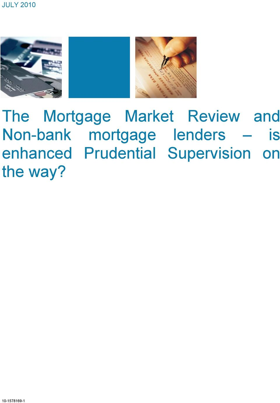 mortgage lenders is enhanced