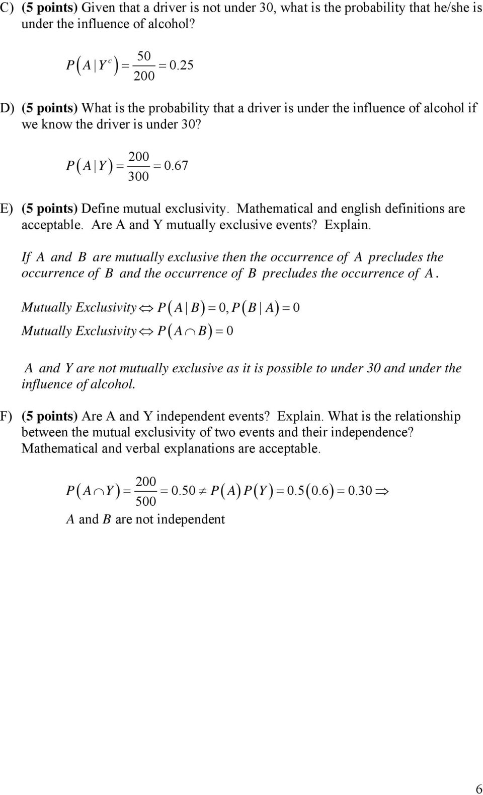 Mathematical and english definitions are acceptable. Are A and Y mutually exclusive events? Explain.