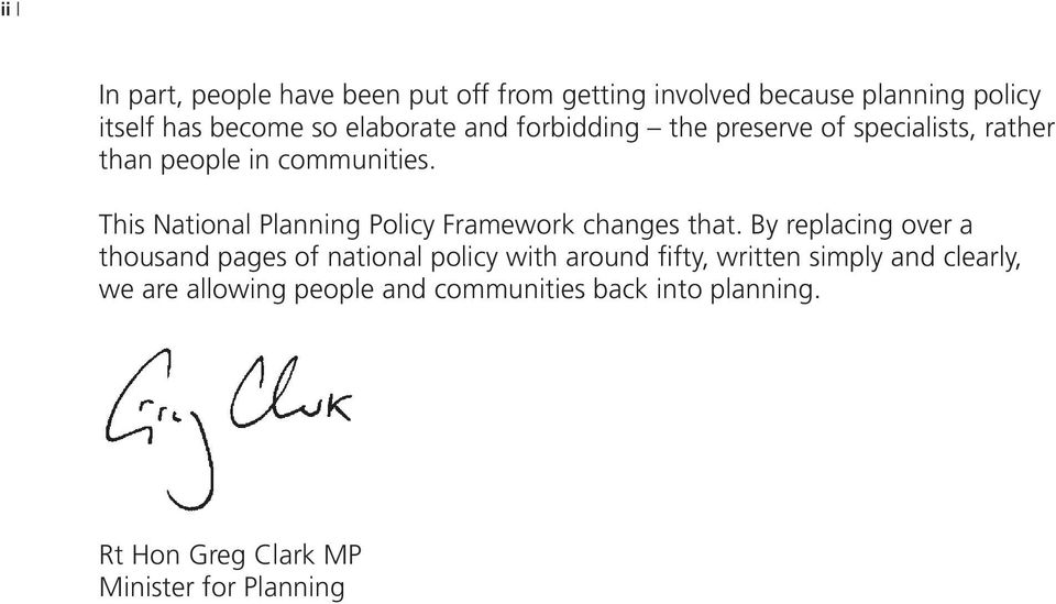 This National Planning Policy Framework changes that.
