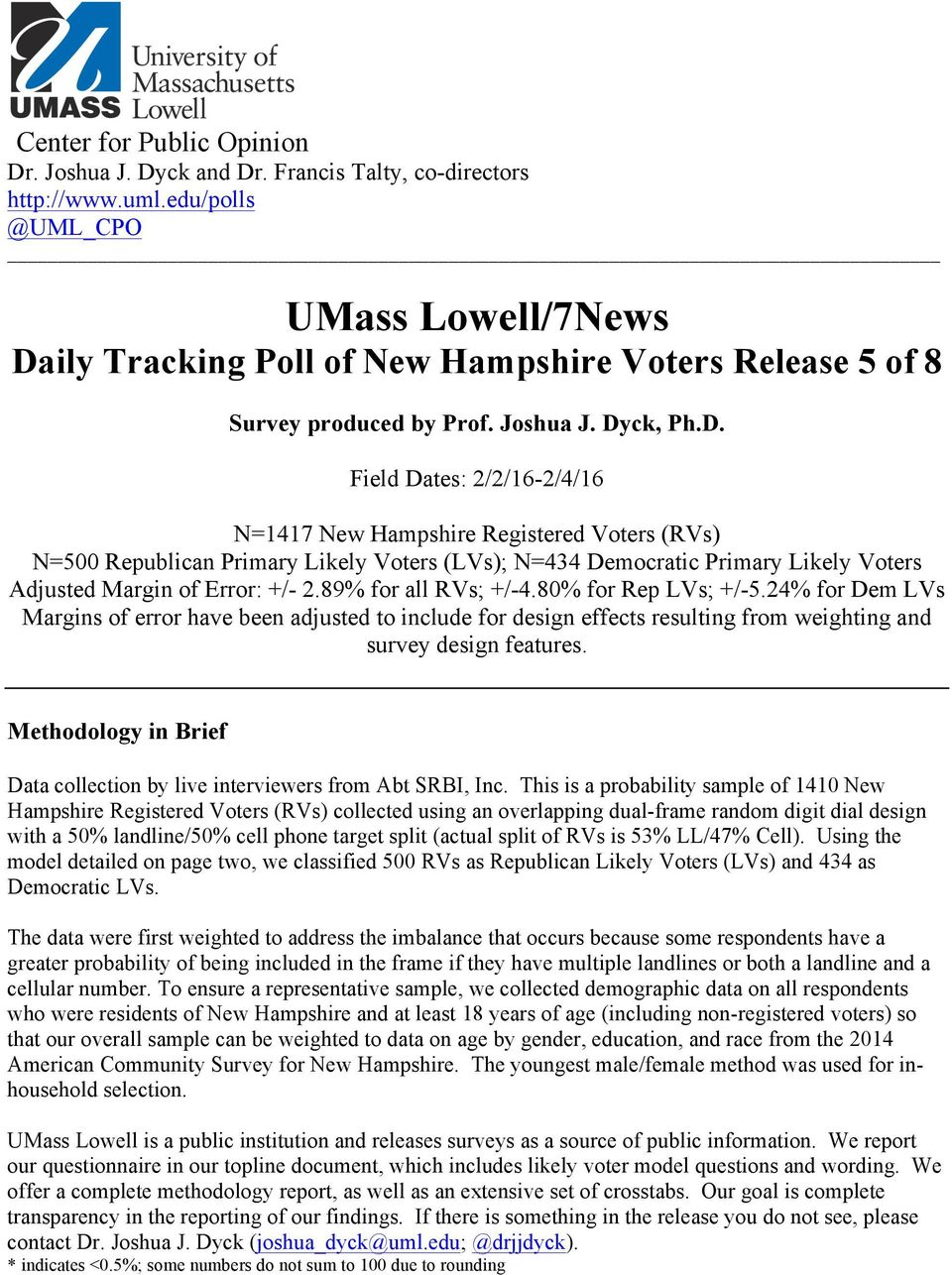 ily Tracking Poll of New Hampshire Voters Release 5 of 8 Survey produced by Prof. Joshua J. Dy