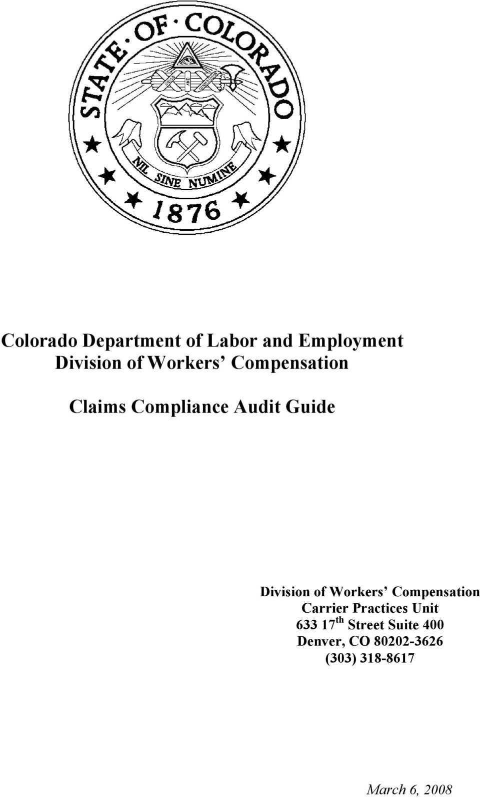 of Workers Compensation Carrier Practices Unit 633 17 th