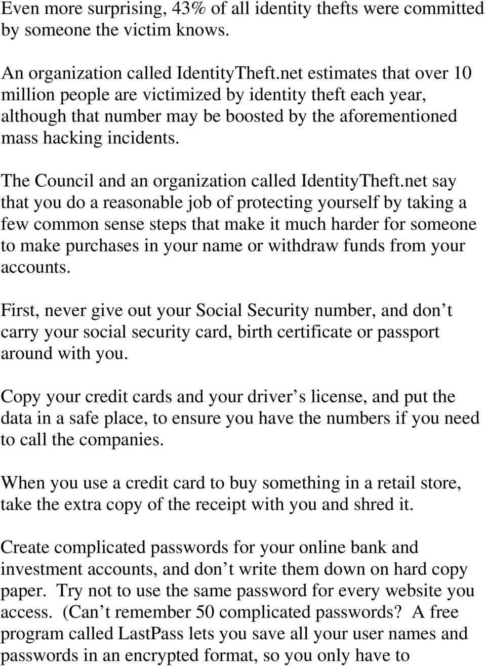 The Council and an organization called IdentityTheft.