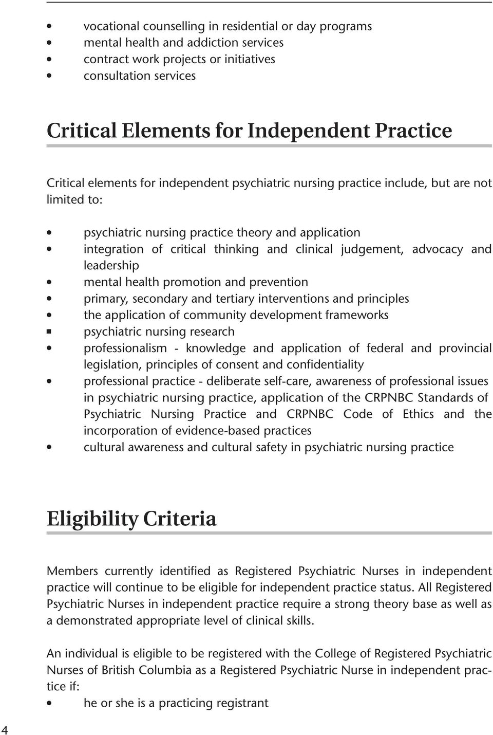 and eadership menta heath promotion and prevention primary, secondary and tertiary interventions and principes the appication of community deveopment frameworks psychiatric nursing research