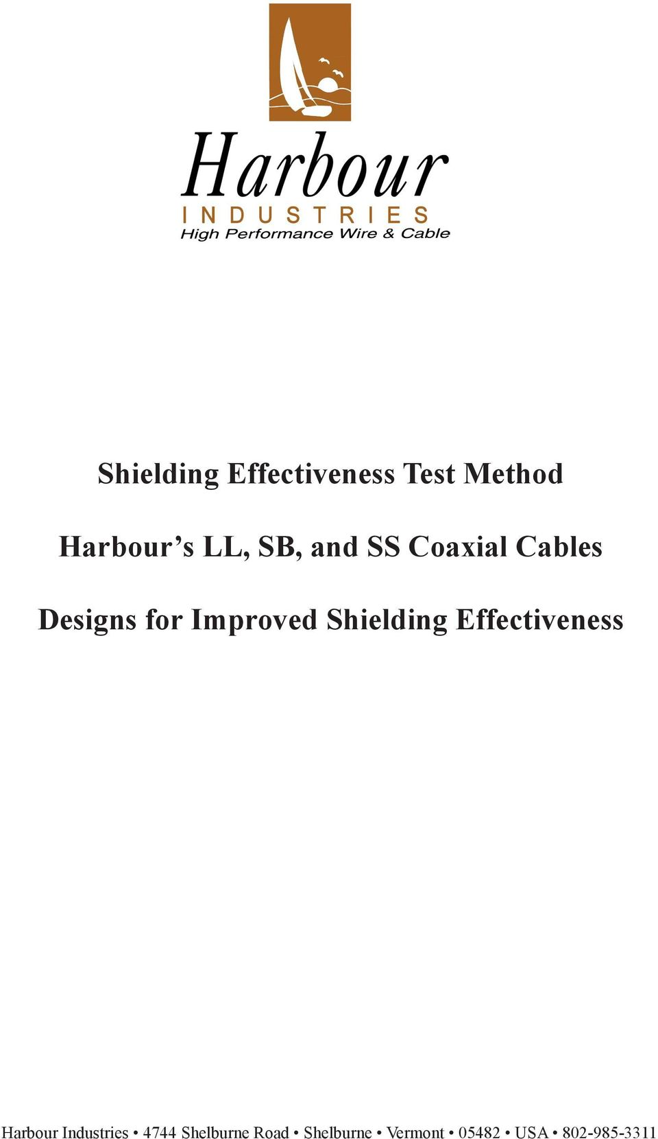 Shielding Effectiveness Harbour Industries 4744