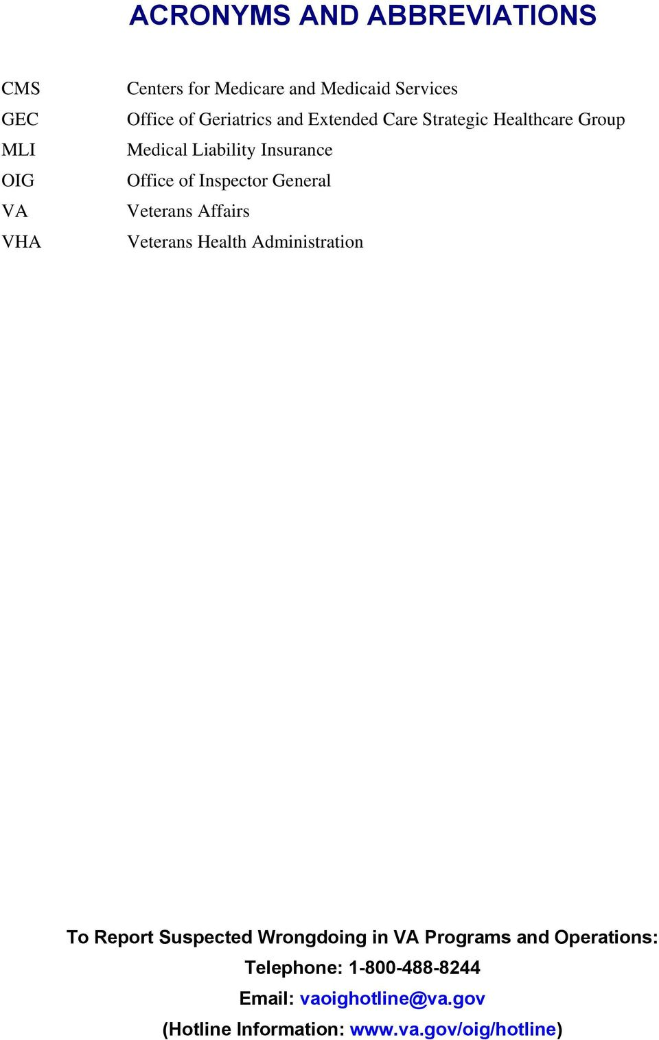 General Veterans Affairs Veterans Health Administration To Report Suspected Wrongdoing in VA Programs and