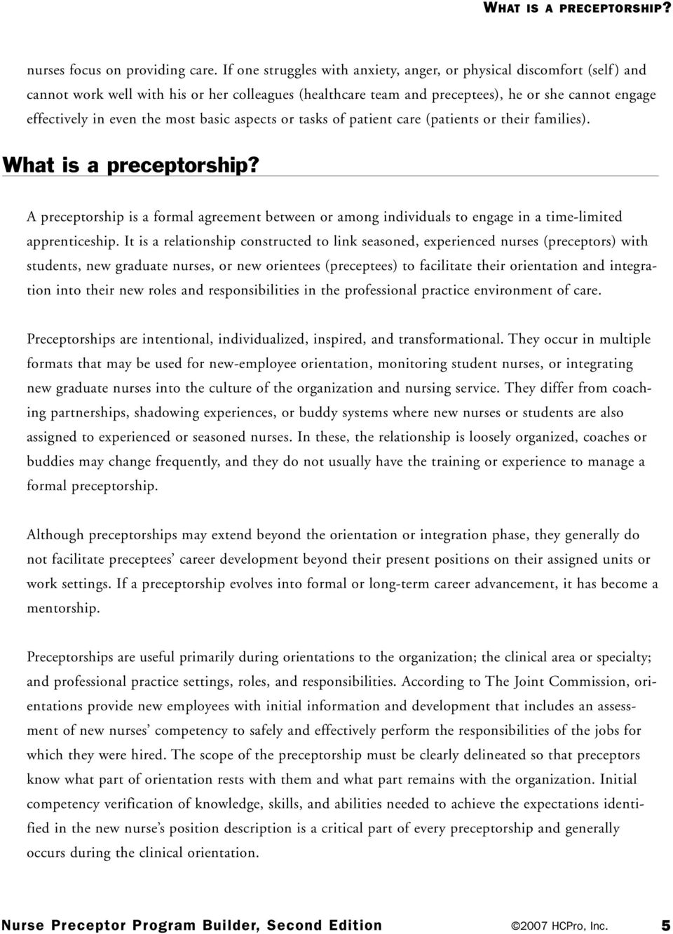 most basic aspects or tasks of patient care (patients or their families). What is a preceptorship?