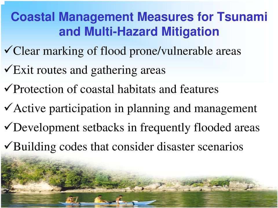 coastal habitats and features Active participation in planning and management
