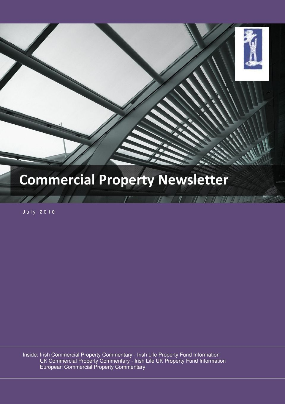 Information UK Commercial Property Commentary - Irish Life