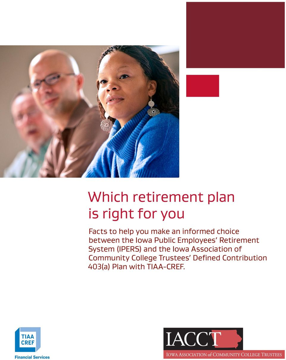 Retirement System (IPERS) and the Iowa Association of