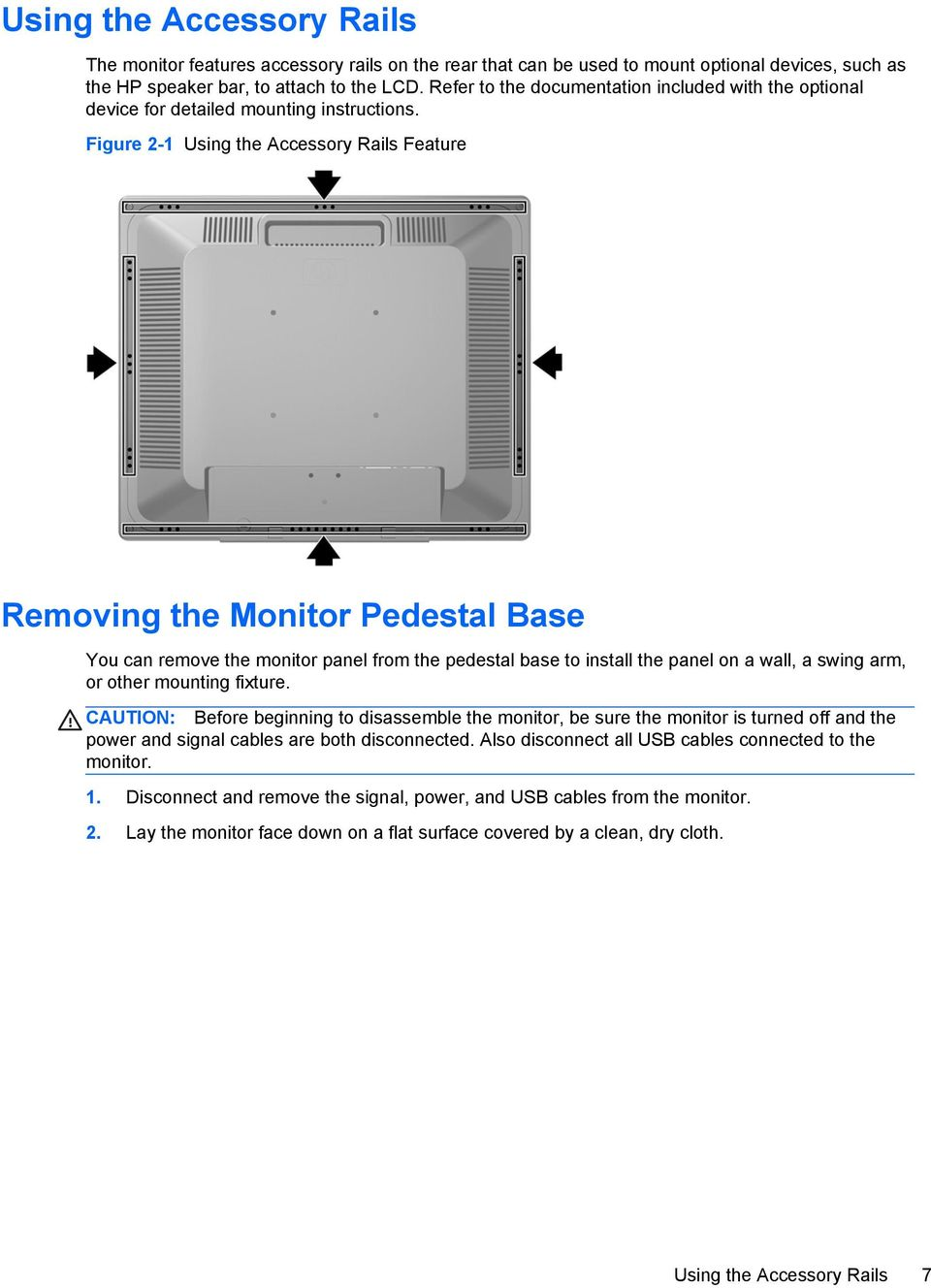 Figure 2-1 Using the Accessory Rails Feature Removing the Monitor Pedestal Base You can remove the monitor panel from the pedestal base to install the panel on a wall, a swing arm, or other mounting