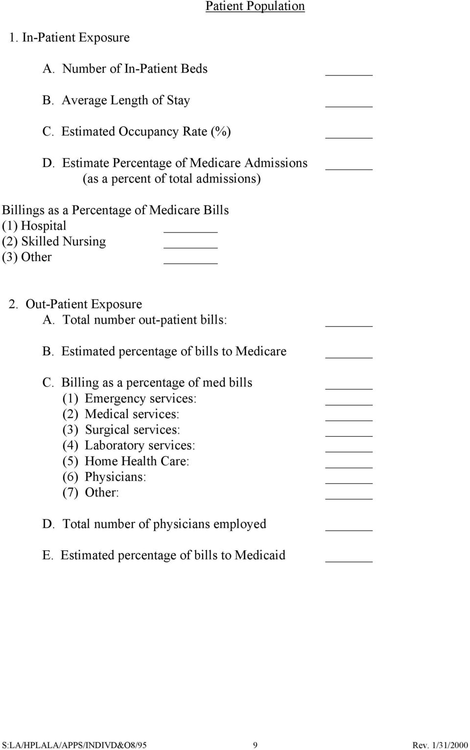 Out-Patient Exposure A. Total number out-patient bills: B. Estimated percentage of bills to Medicare C.