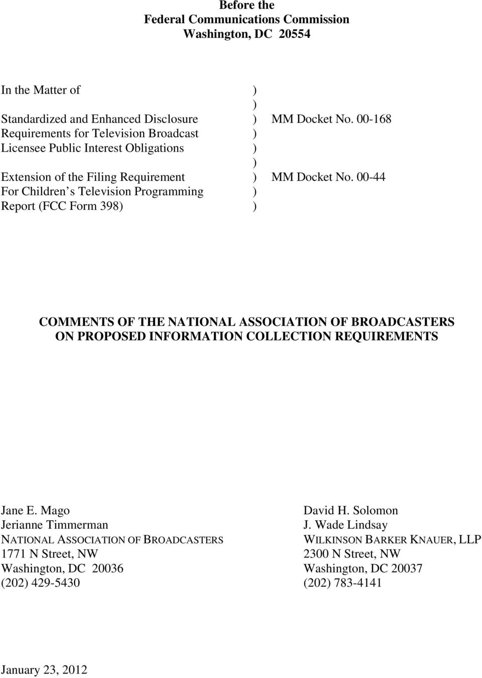 00-44 COMMENTS OF THE NATIONAL ASSOCIATION OF BROADCASTERS ON PROPOSED INFORMATION COLLECTION REQUIREMENTS Jane E.