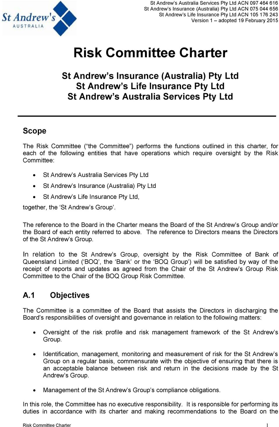 (Australia) Pty Ltd St Andrew s Life Insurance Pty Ltd, together, the St Andrew s Group.