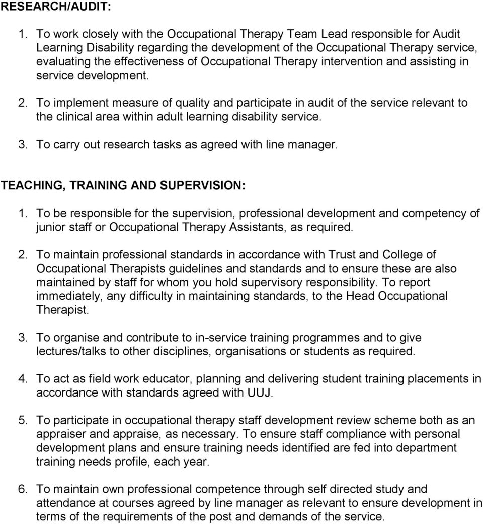 Occupational Therapy intervention and assisting in service development. 2.