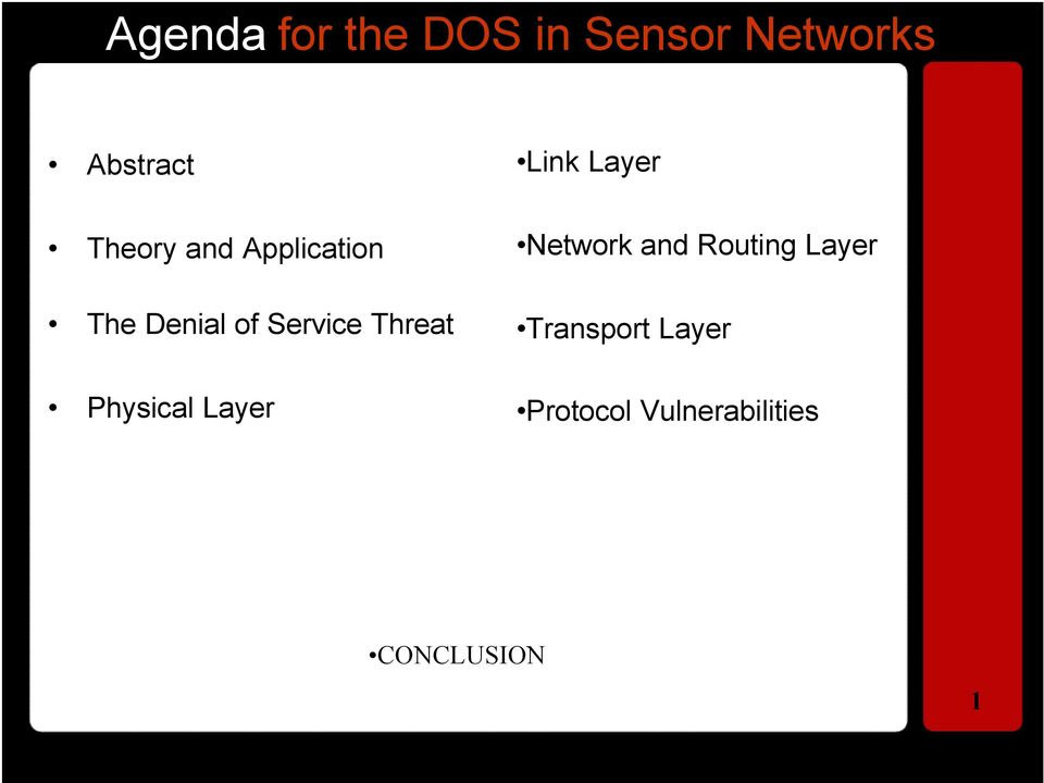 Threat Physical Layer Link Layer Network and