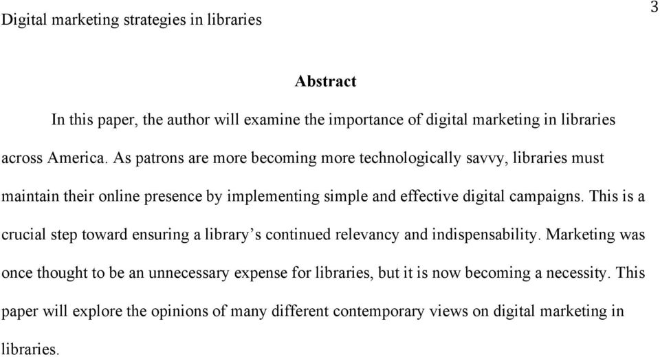 digital campaigns. This is a crucial step toward ensuring a library s continued relevancy and indispensability.