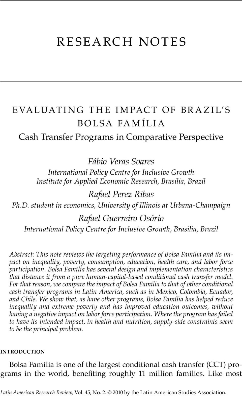 student in economics, University of Illinois at Urbana-Champaign Rafael Guerreiro Osório International Policy Centre for Inclusive Growth, Brasilia, Brazil Abstract: This note reviews the targeting