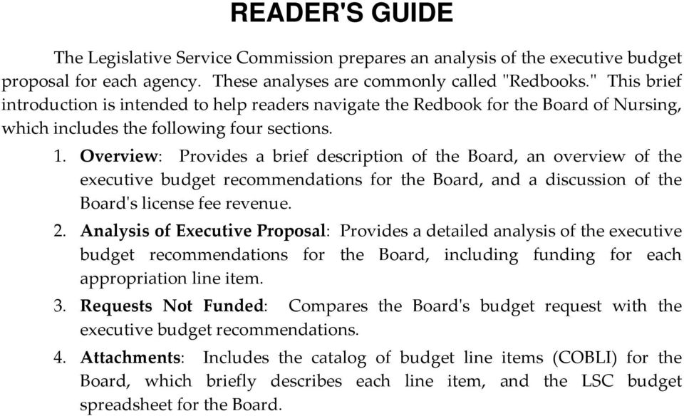 Overview: Provides a brief description of the Board, an overview of the executive budget recommendations for the Board, and a discussion of the Boardʹs license fee revenue. 2.